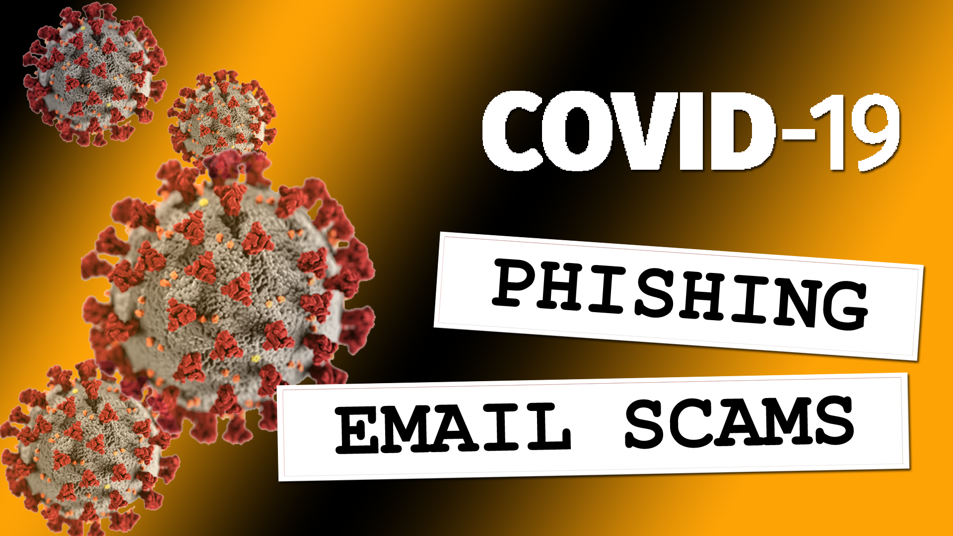 COVID-19 Phishing Email Scams