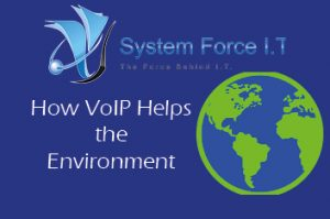 How VoIP Helps the Environment