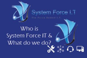 Who is system force IT and what do we do