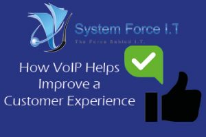 How Voice over IP helps improve customer experience